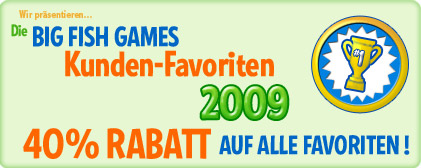 Die Big Fish Games Kunden-Favoriten 2009